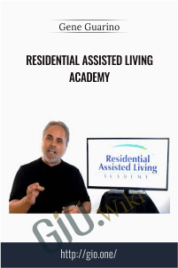Residential Assisted Living Academy - Gene Guarino