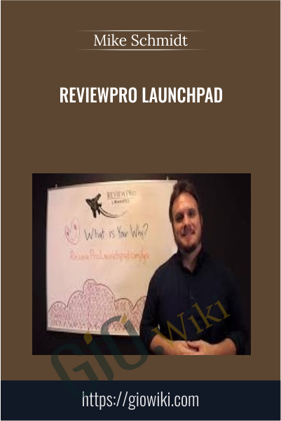 ReviewPro Launchpad - Mike Schmidt