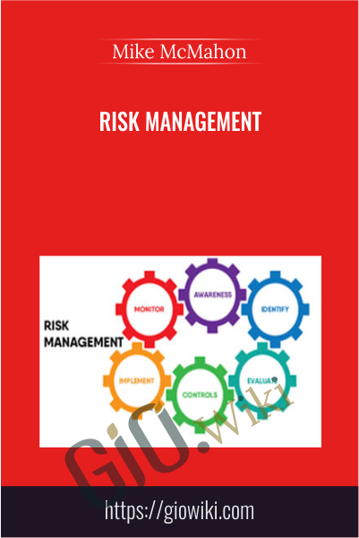 Risk Management - Mike McMahon
