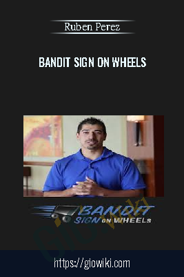 Bandit Sign on Wheels