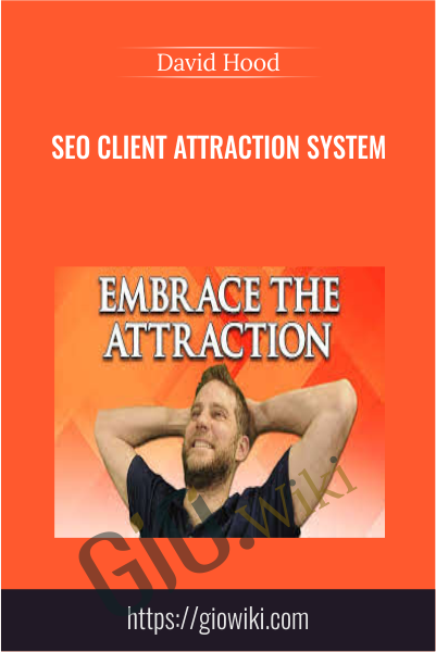 SEO Client Attraction System - David Hood