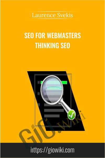 SEO for Webmasters Thinking SEO - Laurence Svekis