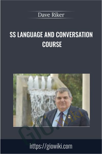 SS Language and Conversation Course - Dave Riker