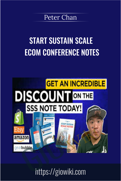 START SUSTAIN SCALE eCom Conference Notes - Peter Chan