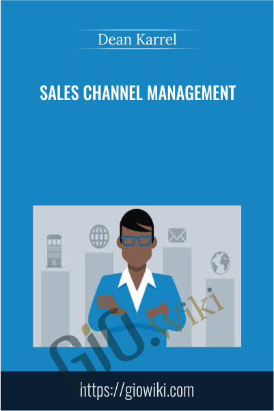 Sales Channel Management - Dean Karrel