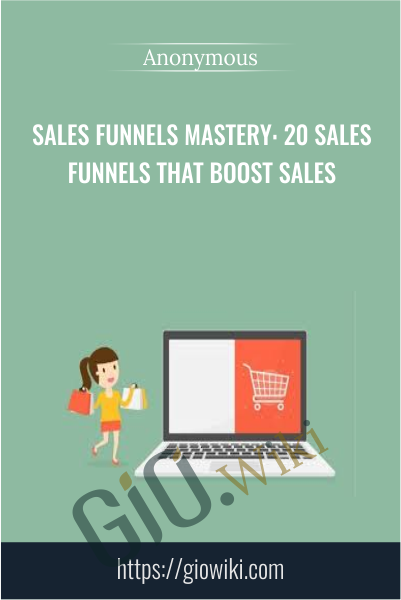 Sales Funnels Mastery: 20 Sales Funnels That Boost Sales