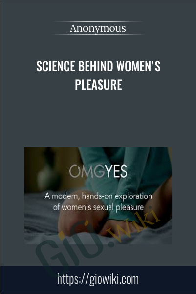 Science behind Women's Pleasure
