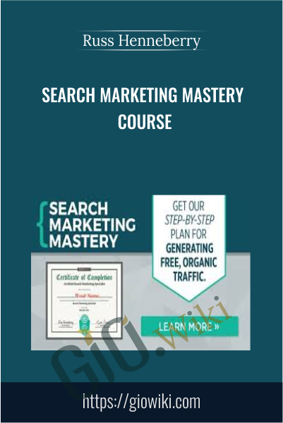 Search Marketing Mastery Course - Russ Henneberry