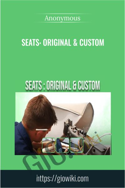 Seats: Original & Custom