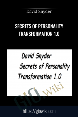 Secrets of Personality Transformation 1.0 - David Snyder