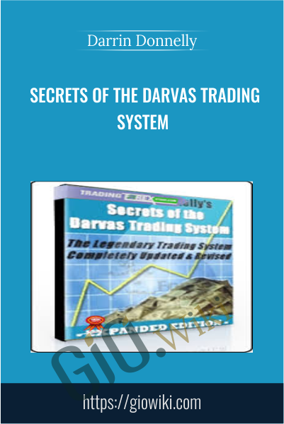 Secrets of the Darvas Trading System - Darrin Donnelly
