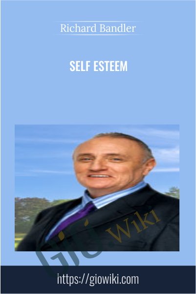 Self Esteem - Richard Bandler