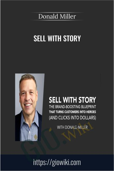 Sell with Story - Donald Miller