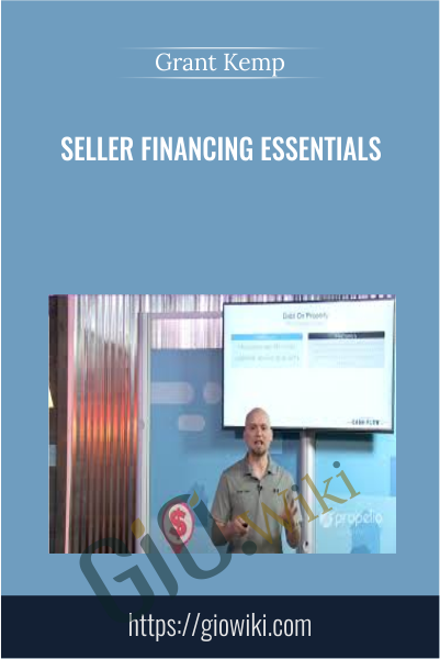 Seller Financing Essentials - Grant Kemp