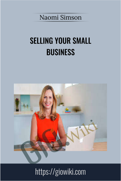 Selling Your Small Business - Naomi Simson