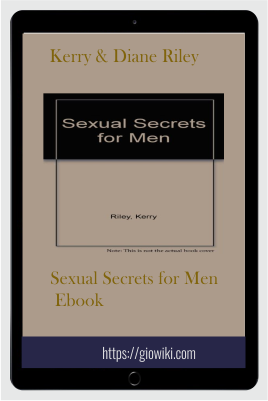 Sexual Secrets for Men Ebook - Kerry & Diane Riley