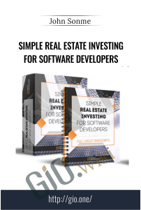 Simple Real Estate Investing for Software Developers – John Sonme