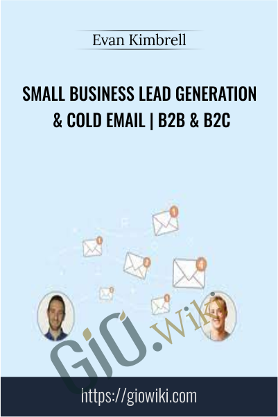 Small Business Lead Generation & Cold Email | B2B & B2C - Evan Kimbrell