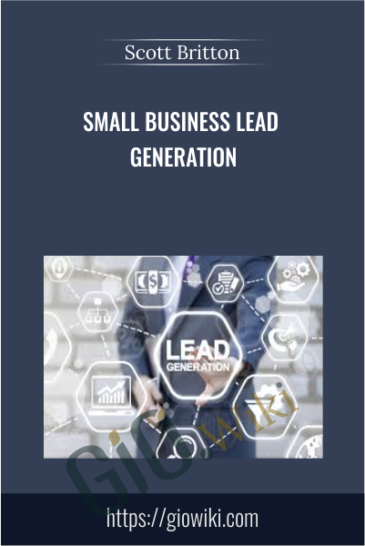 Small Business Lead Generation - Scott Britton
