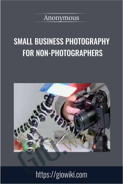 Small Business Photography for Non-Photographers