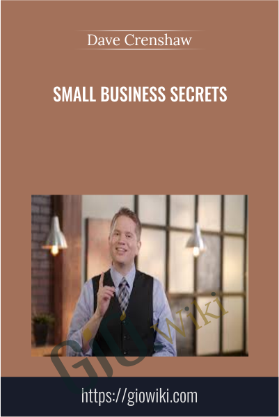 Small Business Secrets - Dave Crenshaw