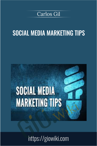 Social Media Marketing Tips - Carlos Gil