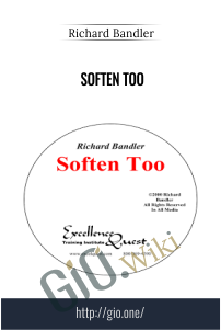 Soften Too – Richard Bandler