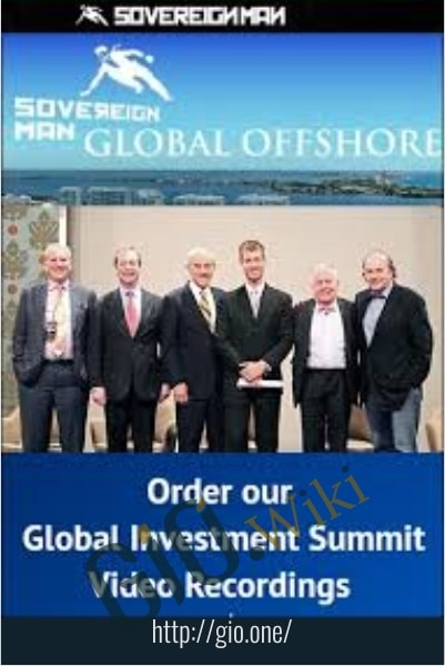 Sovereign Man Global Offshore and Investment Masterclass - Simon Black