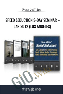 Speed Seduction 3-Day Seminar – Jan 2012 (Los Angeles) – Ross Jeffries