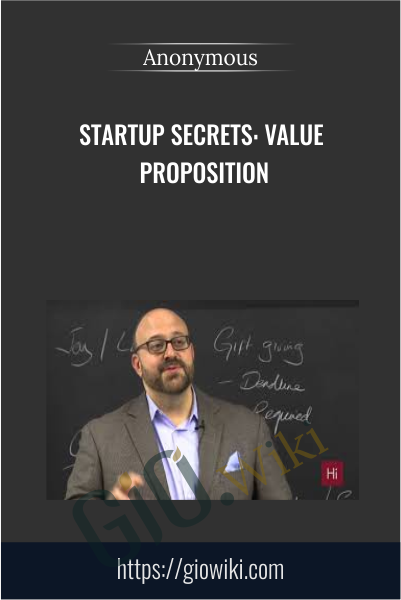Startup Secrets: Value Proposition