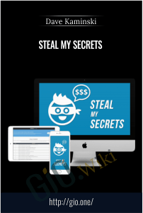 Steal My Secrets – Dave Kaminski