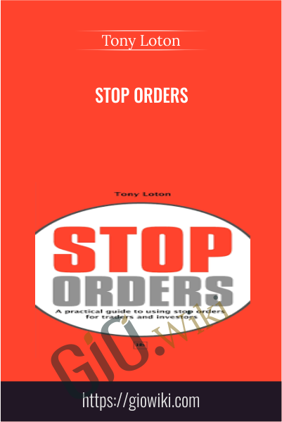 Stop Orders - Tony Loton