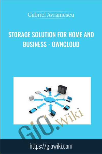Storage Solution for Home and Business - ownCloud - Gabriel Avramescu