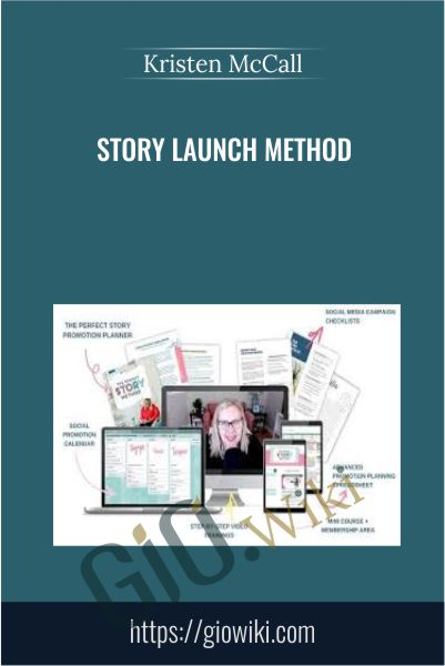 Story Launch Method - Kristen McCall
