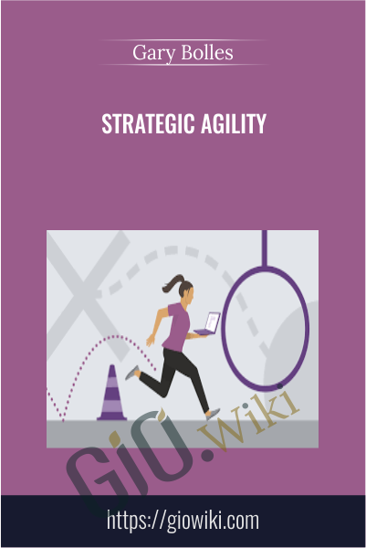 Strategic Agility - Gary Bolles