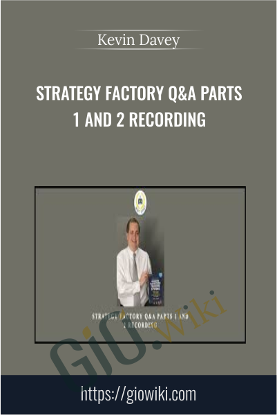 Strategy Factory Q&A Parts 1 and 2 Recording - Kevin Davey