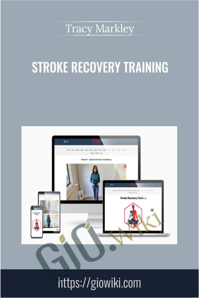 Stroke Recovery Training - Tracy Markley