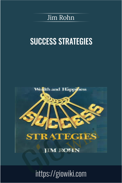 Success Strategies - Jim Rohn