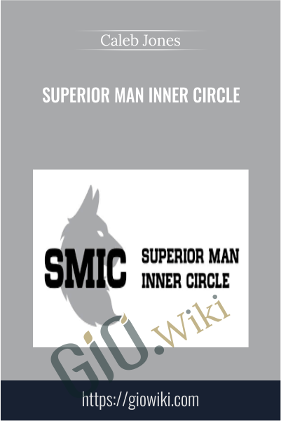Superior Man Inner Circle - Caleb Jones