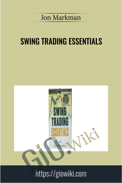 Swing Trading Essentials - Jon Markman