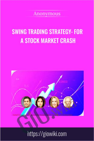 Swing Trading Strategy: For A Stock Market Crash