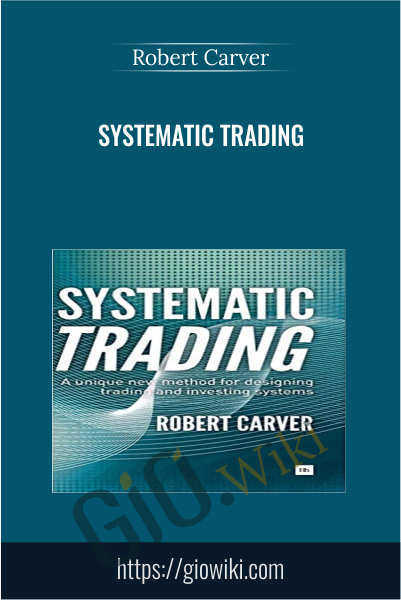 Systematic Trading - Robert Carver
