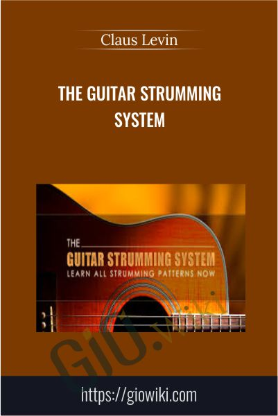The Guitar Strumming System - Claus Levin
