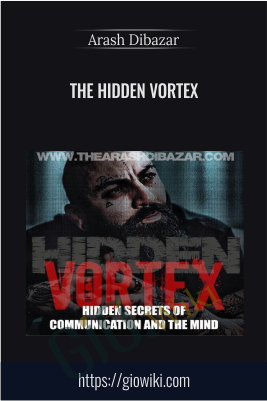 The Hidden Vortex - Arash Dibazar