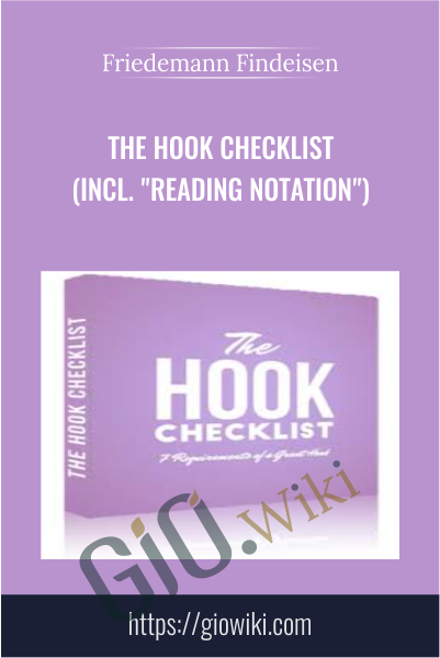 "The Hook Checklist  (incl. ""reading Notation"") - Friedemann Findeisen"