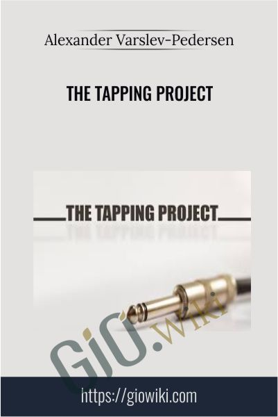 The Tapping Project - Alexander Varslev-Pedersen