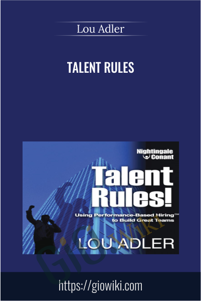 Talent Rules - Lou Adler