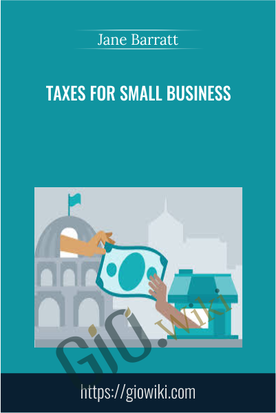 Taxes for Small Business - Jane Barratt