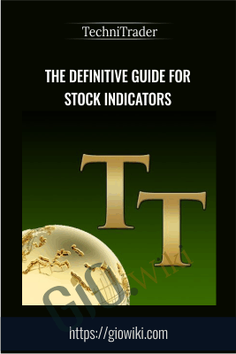 The Definitive Guide for Stock Indicators - TechniTrader