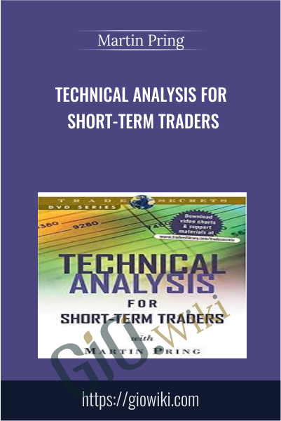 Technical Analysis for Short-Term Traders - Martin Pring